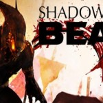 New Gameplay Video clip of 'Shadow on the Beast' Released