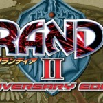 Does Grandia II Anniversary Edition Deliver a Truly Definitive Experience?