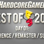 Best of E3  – Day One: Discussion, Remaster, Surprise