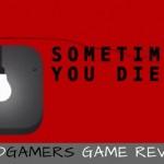 [Game Review] Sometimes You Expire: A Stark however Brilliant Platforming Game