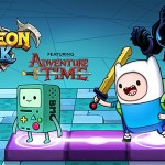 Gamevil's Dungeon Link has connected up with Cartoon System's Adventure Time characters with new bring up to date