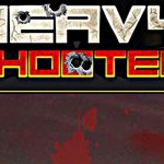 Heavy Shooter Review – Not quite